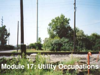 Module 17: Utility Occupations