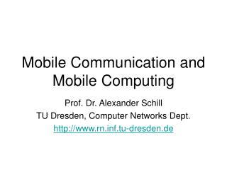 Mobile Communication and Mobile Computing