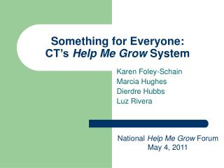 Something for Everyone:  CT's  Help Me Grow  System