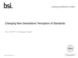 Changing New Generations' Perception of Standards