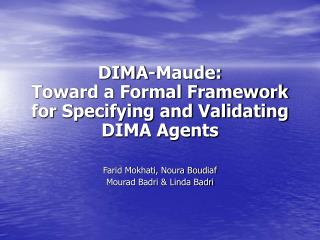 DIMA-Maude: Toward a Formal Framework for Specifying and Validating DIMA Agents