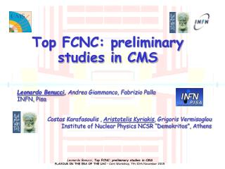 Top FCNC: preliminary studies in CMS