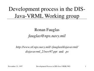 Development process in the DIS-Java-VRML Working group