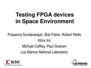 Testing FPGA devices  in Space Environment