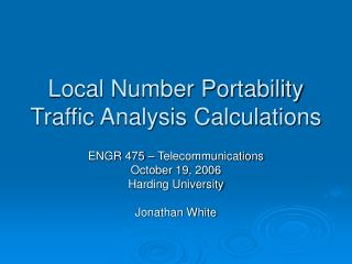 Local Number Portability Traffic Analysis Calculations