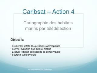 Caribsat  – Action 4