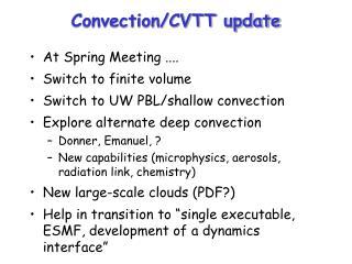Convection/CVTT update
