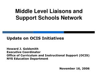 Middle Level Liaisons and  Support Schools Network