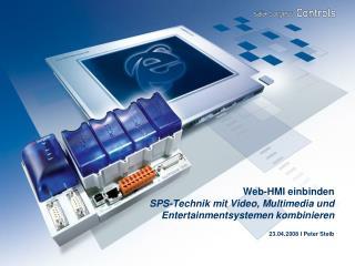Web-HMI einbinden SPS-Technik mit Video, Multimedia und  Entertainmentsystemen kombinieren