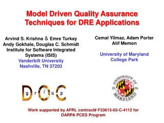 Model Driven Quality Assurance  Techniques for DRE Applications