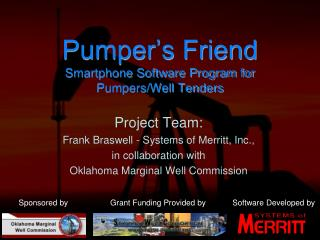 Pumper's Friend Smartphone Software Program for  Pumpers/Well Tenders