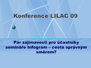 Konference LILAC 09