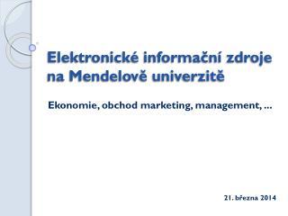 Elektronické informační zdroje na Mendelově univerzitě