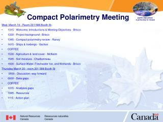 Compact Polarimetry Meeting