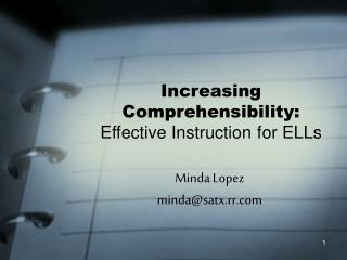 Increasing Comprehensibility: Effective Instruction for ELLs
