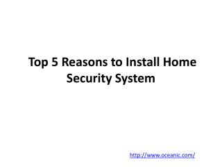 Top 5 Reasons to Install Home Security System