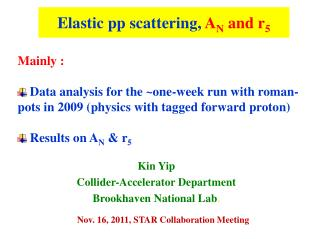 Elastic pp scattering,  A N  and r 5