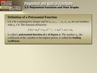 3.2: Polynomial Functions and Their Graphs