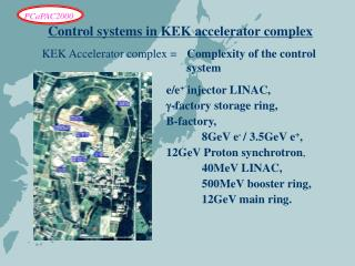 Control systems in KEK accelerator complex