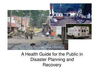 A Health Guide for the Public in Disaster Planning and Recovery