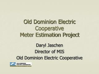 Old Dominion Electric Cooperative                          Meter Estimation Project