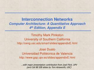 Interconnection Networks Computer Architecture: A Quantitative Approach 4 th  Edition, Appendix E