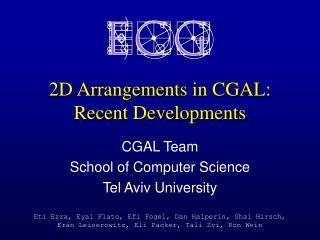 2D Arrangements in CGAL: Recent Developments