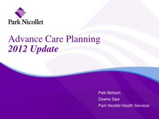 Advance Care Planning  2012 Update