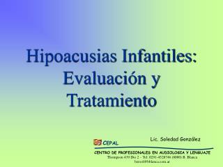 Hipoacusias Infantiles: Evaluación y Tratamiento