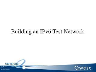 Building an IPv6 Test Network