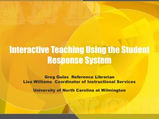 Interactive Teaching Using the Student Response System
