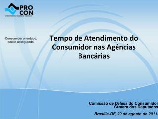 Tempo de Atendimento do Consumidor nas Agências Bancárias