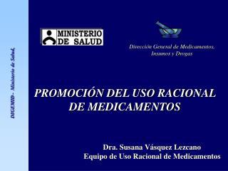 PROMOCIÓN DEL USO RACIONAL DE MEDICAMENTOS