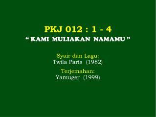 PKJ 012 : 1 - 4