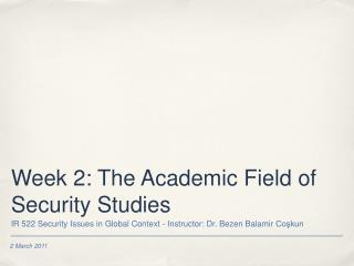 Week 2: The Academic Field of Security Studies