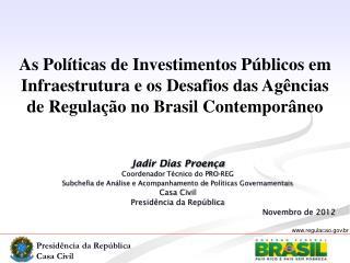Jadir Dias Proença Coordenador Técnico  do PRO-REG