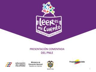 Estrategia  de comunicación digital y de redes sociales  PRESENTACIÓN COMENTADA  DEL PNLE