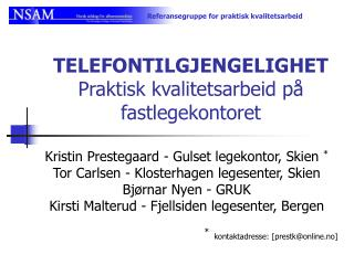 TELEFONTILGJENGELIGHET  Praktisk kvalitetsarbeid på fastlegekontoret