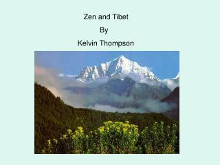 Zen and Tibet                                 By