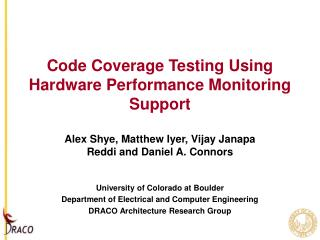 Code Coverage Testing Using Hardware Performance Monitoring Support
