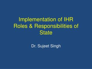 Implementation of IHR Roles & Responsibilities of State