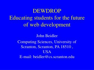 DEWDROP Educating students for the future of web development