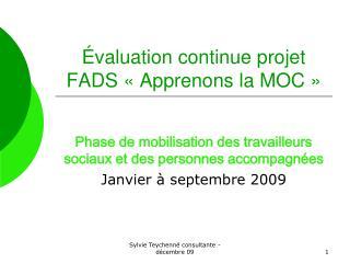 Évaluation continue projet FADS «Apprenons la MOC»