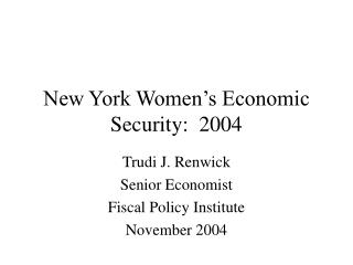 New York Women's Economic Security:  2004