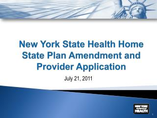 New York State Health Home  State Plan Amendment and  Provider Application