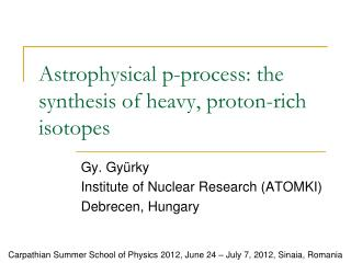 Astrophysical p-process: the synthesis of heavy, proton-rich isotopes