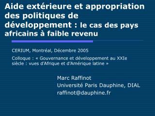 Marc Raffinot Universit� Paris Dauphine, DIAL raffinot@dauphine.fr