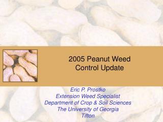 2005 Peanut Weed Control Update