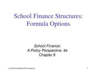 School Finance Structures: Formula Options