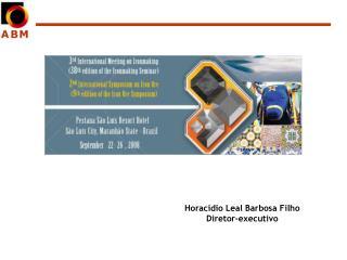 Horacídio Leal Barbosa Filho Diretor-executivo